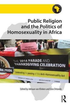 public-religion-and-the-politics-of-homosexuality-in-africa